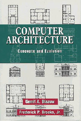 Computer Architecture: Concepts and Evolution (Paperback)