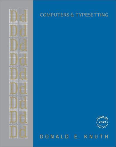 Computers & Typesetting, Volume D: Metafont: The Program (Hardback)