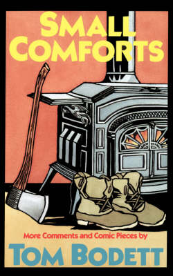 Small Comforts: More Comments And Comic Pieces (Paperback)