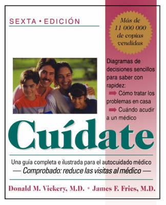 Cuidate: Una Guia Completa E Ilustrada Para El Autocuidado Medico (sexta Edicion) (Paperback)