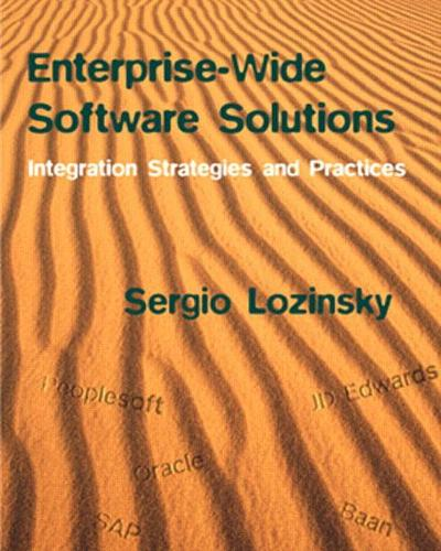Enterprise-Wide Software Solutions: Integration Strategies and Practices (Paperback)