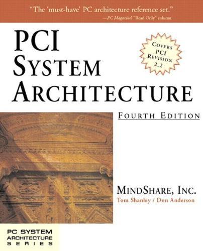 PCI System Architecture (Paperback)