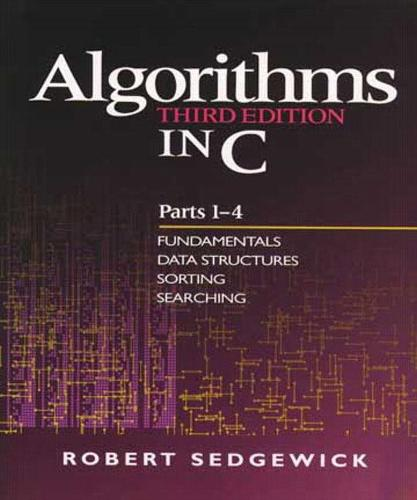 Algorithms in C, Parts 1-4: Fundamentals, Data Structures, Sorting, Searching (Paperback)