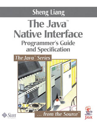 Java (TM) Native Interface: Programmer's Guide and Specification (Paperback)