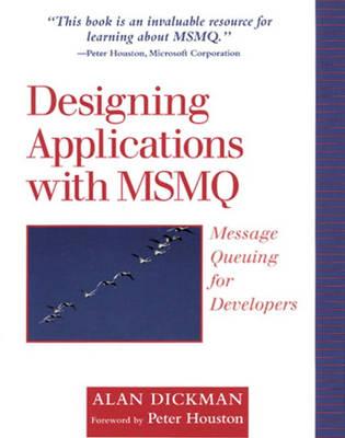 Dickman: Design Applic w/MSMQ_p (Paperback)