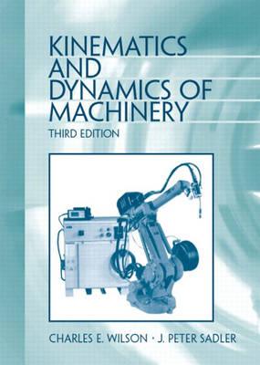 Kinematics and Dynamics of Machinery (Hardback)