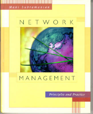Network Management: Principles and Practice (Hardback)