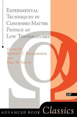 Experimental Techniques In Condensed Matter Physics At Low Temperatures (Paperback)