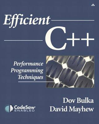 Efficient C++: Performance Programming Techniques (Paperback)
