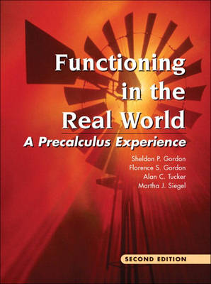 Functioning in the Real World: A Precalculus Experience (Hardback)