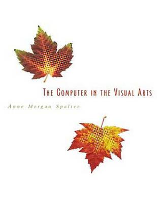 The Computer in the Visual Arts (Hardback)