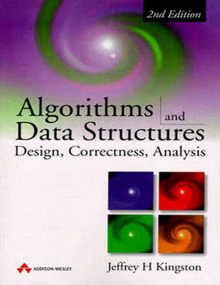Algorithms and Data Structures: Design, Correctness, Analysis (Paperback)