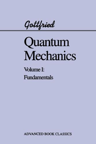 Quantum Mechanics: Fundamentals (Paperback)