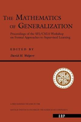 The Mathematics Of Generalization (Paperback)