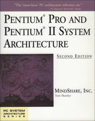 Pentium Processor System Architecture (Hardback)