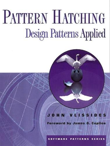 Pattern Hatching: Design Patterns Applied (Paperback)