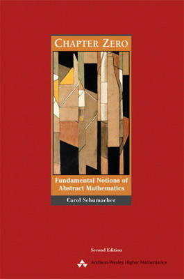 Chapter Zero: Fundamental Notions of Abstract Mathematics (Paperback)