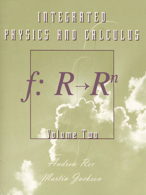 Integrated Physics and Calculus, Volume 2 (Paperback)