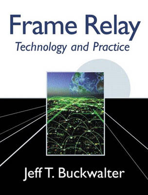 Frame Relay: Technology and Practice (Paperback)
