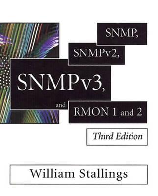SNMP, SNMPv2, SNMPv3 and RMON 1 and 2 (Hardback)