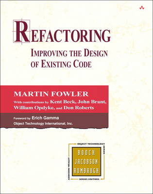 Refactoring: Improving the Design of Existing Code (Hardback)