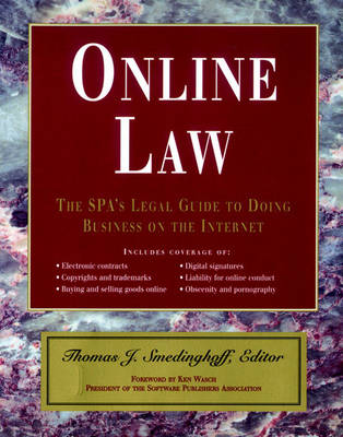 Online Law: The SPA's Legal Guide to Doing Business on the Internet (Paperback)