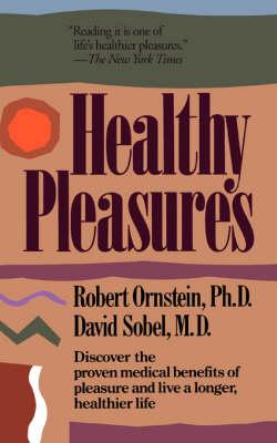 Healthy Pleasures (Paperback)