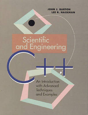 Scientific and Engineering C++: An Introduction with Advanced Techniques and Examples (Paperback)