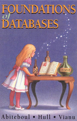Foundations of Databases: The Logical Level (Paperback)