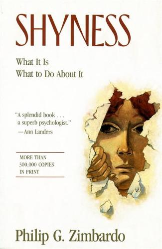 Shyness: What It Is, What To Do About It (Paperback)