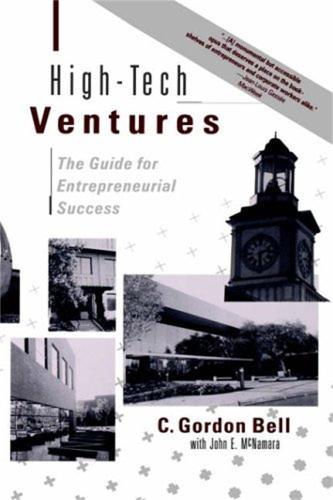 High-tech Ventures: The Guide For Entrepreneurial Success (Hardback)