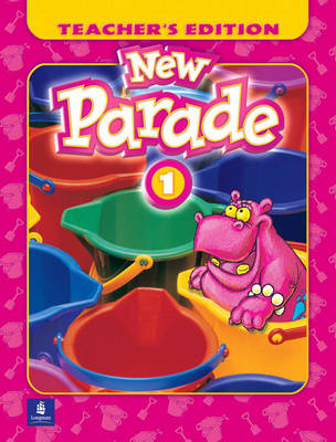 New Parade, Level 1 Teacher's Edition (Paperback)