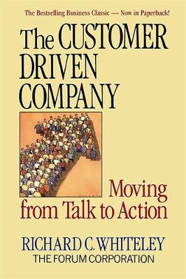 The Customer-Driven Company: Moving from Talk to Action (Paperback)