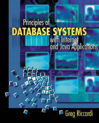 Principles of Database Systems with Internet and Java Applications (Hardback)