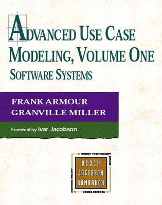 Advanced Use Case Modeling: Software Systems (Paperback)