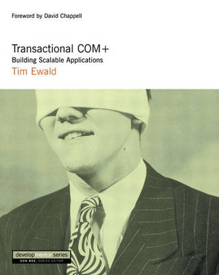 Transactional COM+: Building Scalable Applications (Paperback)