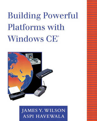 Building Powerful Platforms with Windows CE (Paperback)