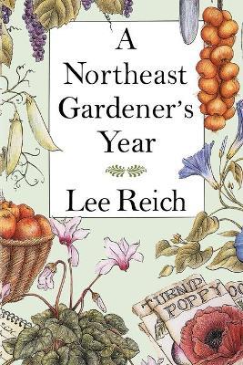 Northeast Gardener's Year (Paperback)
