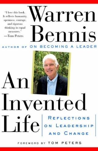 An Invented Life: Reflections On Leadership And Change (Paperback)