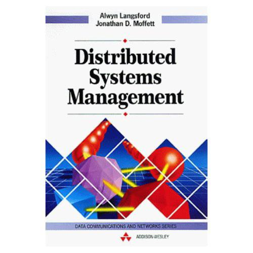 Distributed Systems Management - Data Communications and Networks (Paperback)