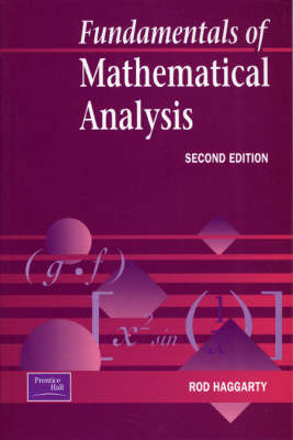 Fundamentals of Mathematical Analysis (Paperback)