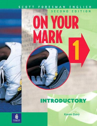 On Your Mark 1, Introductory, Scott Foresman English Workbook (Paperback)