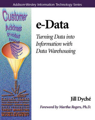 e-Data: Turning Data Into Information With Data Warehousing (Paperback)