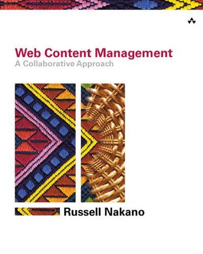 Web Content Management: A Collaborative Approach (Paperback)