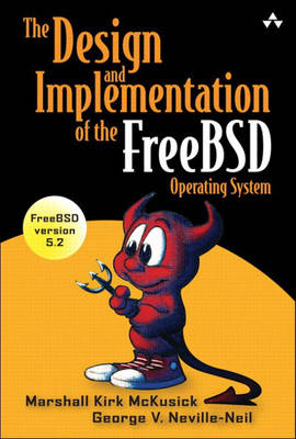 The Design and Implementation of the FreeBSD Operating System (Hardback)