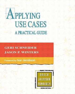 Applying Use Cases: A Practical Guide (Paperback)