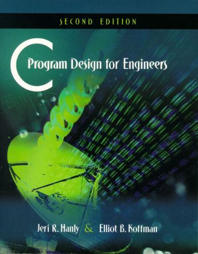 C Program Design for Engineers: United States Edition (Paperback)