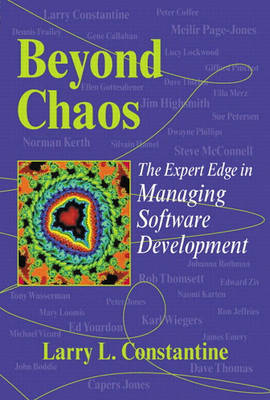 Beyond Chaos: The Expert Edge in Managing Software Development (Paperback)