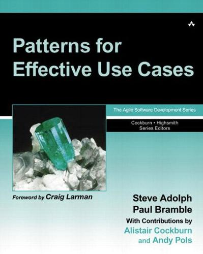 Patterns for Effective Use Cases (Paperback)