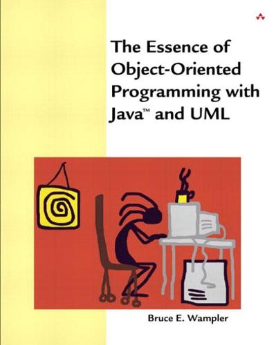 The Essence of Object-Oriented Programming with Java (TM) and UML (Paperback)